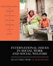 International Issues in Social Work and Social Welfare: Selections From CQ Researcher