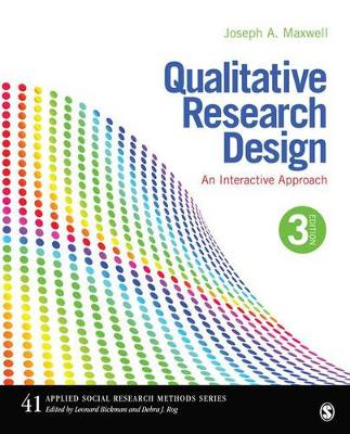 Qualitative Research Design: An Interactive Approach 3ed
