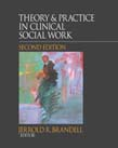 Theory and Practice in Clinical Social Work 2ed
