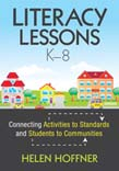 Literacy Lessons, Ka8: Connecting Activities to Standards and Students to Communities