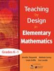 Teaching by Design in Elementary Mathematics, Grades Ka1