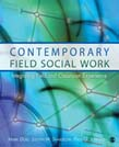Contemporary Field Social Work: Integrating Field and Classroom Experience