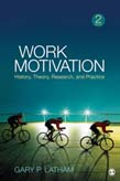 Work Motivation: History, Theory, Research, and Practice 2ed