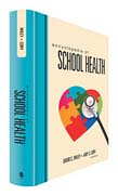 Encyclopedia of School Health (Two Volume Set)