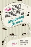New School Management by Wandering Around