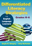Differentiated Literacy Strategies for English Language Learners, Grades Ka6