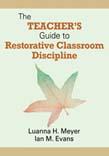 Teacher's Guide to Restorative Classroom Discipline