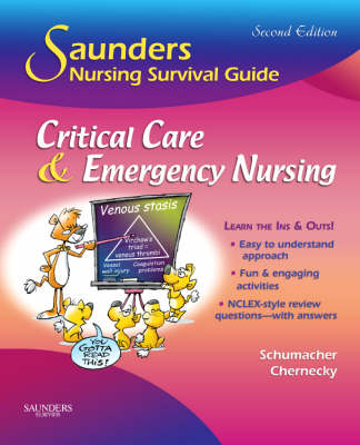 Saunders Nursing Survival Guide: Critical Care & Emergency Nursing, 2nd Edition