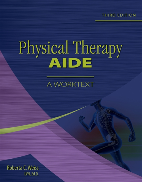 Physical Therapy Aide : A Worktext