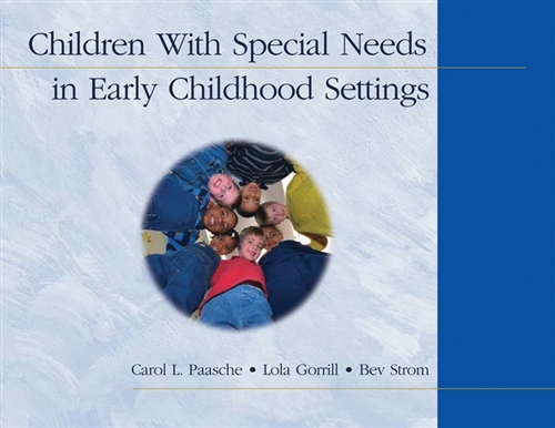 Bundle: Children With Special Needs in Early Childhood Settings + Strategies for Including Children with Special Needs in Early Childhood Settings