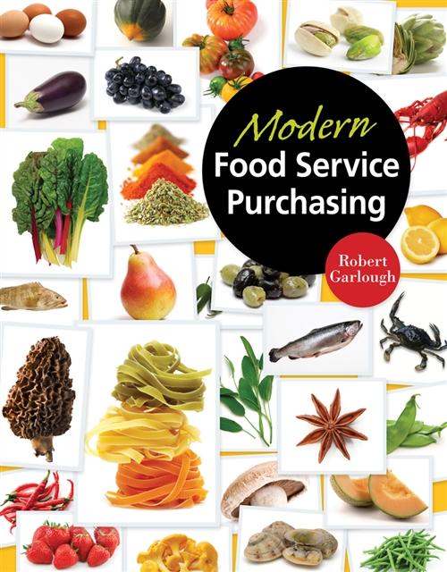 Modern Food Service Purchasing : Business Essentials to Procurement
