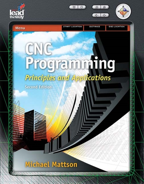 CNC Programming : Principles and Applications