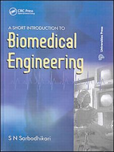 A Short Introduction to Biomedical Engineering