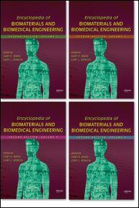 Encyclopedia of Biomaterials and Biomedical Engineering