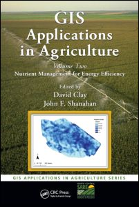 GIS Applications in Agriculture, Volume Two