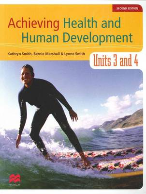 Achieving Health and Human Development - Units 3 and 4