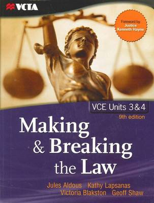 Making and Breaking the Law - VCE Units 3 and 4