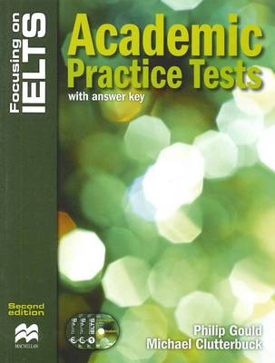 Focusing on IELTS - Academic Practice Tests with Answer Key and 3 x Audio CDs - 2nd edition