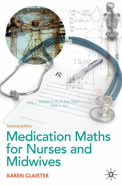 Medication Maths for Nurses and Midwives