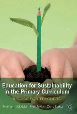 Education for Sustainability in the Primary Curriculum: A guide for teachers