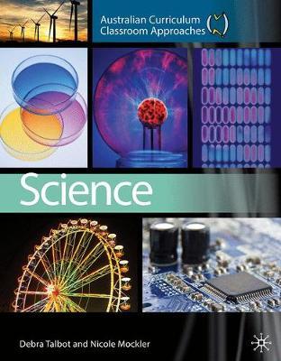 Australian Curriculum: Classroom Approach - Science