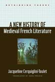 New History of Medieval French Literature