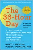 36-Hour Day: A Family Guide to Caring for People Who Have Alzheimer Disease, Other Dementias, and Memory Loss 6ed