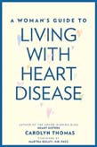 Woman's Guide to Living with Heart Disease