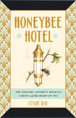 Honeybee Hotel: The Waldorf Astoria's Rooftop Garden and the Heart of NYC