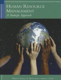 Human Resources Management : A Strategic Approach