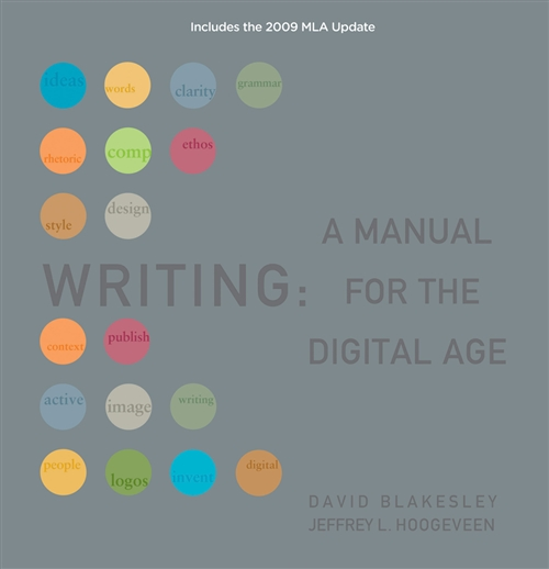 Writing : A Manual for the Digital Age, Comprehensive, 2009 MLA Update Edition