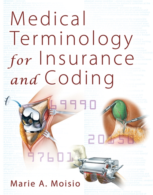 Medical Terminology for Insurance and Coding