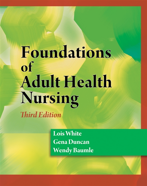 Foundations of Adult Health Nursing