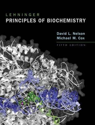 Lehninger Principles of Biochem ISE