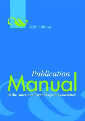Publication Manual of The American Psychological Association (APA) paperback edition