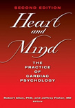 Heart and Mind: The Practice of Cardiac Psychology 2ed