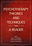Psychotherapy Theories and Techniques: A Reader