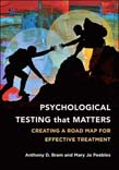 Psychological Testing That Matters: Creating a Road Map for Effective Treatment