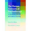 Human Elements of Psychotherapy: A Nonmedical Model of Emotional Healing