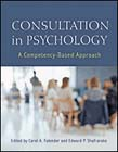 Consultation in Psychology: A Competency-Based Approach