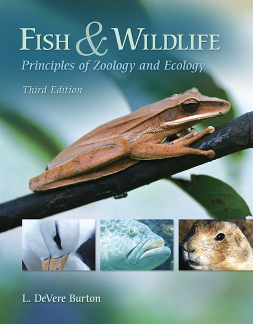 Fish & Wildlife : Principles of Zoology and Ecology