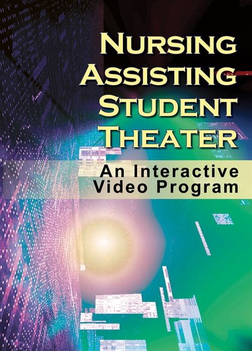Nursing Assisting Student Theater : Interactive Video Program