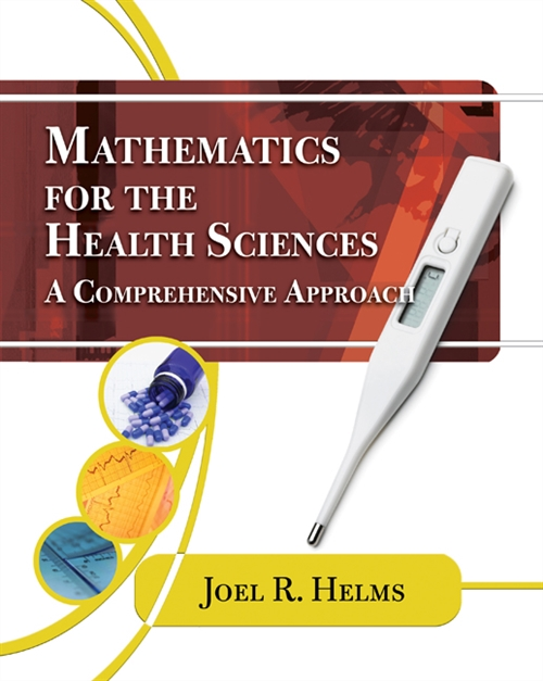 Mathematics for Health Sciences : A Comprehensive Approach