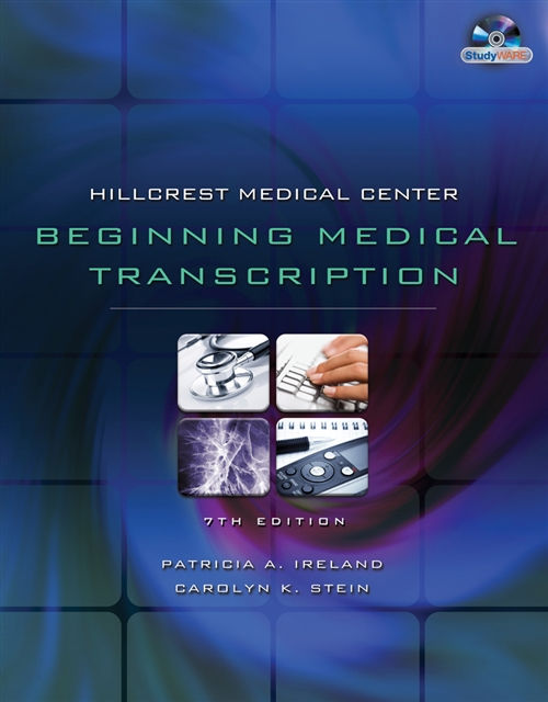 Hillcrest Medical Center : Beginning Medical Transcription