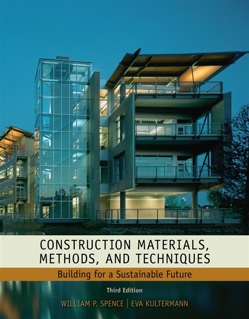 Construction Materials, Methods and Techniques : Building for a Sustainable Future