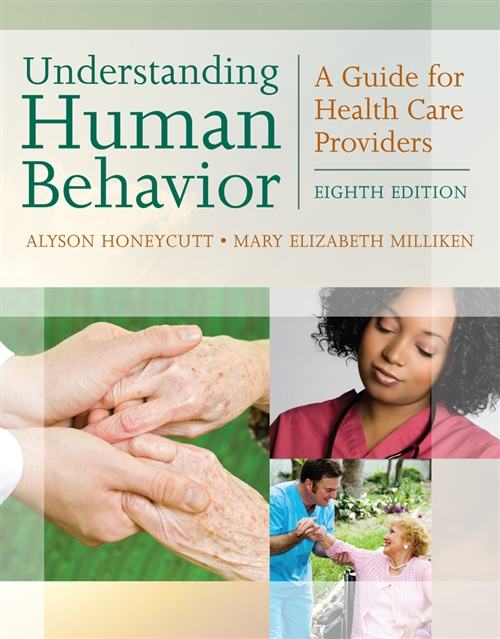 Understanding Human Behavior : A Guide for Health Care Providers