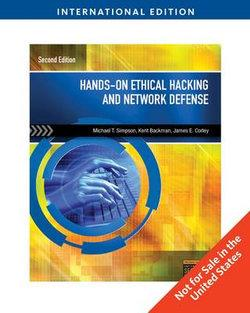 Hands-On Ethical Hacking and Network Defense, International Edition