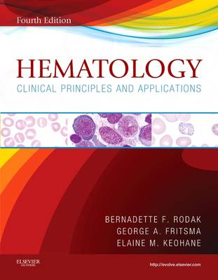 Hematology: Clinical Principles and Applications