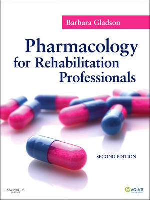 Pharmacology for Rehabilitation Professionals 2e