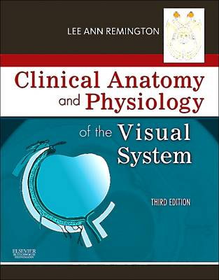 Clinical Anatomy of the Visual System, 3e